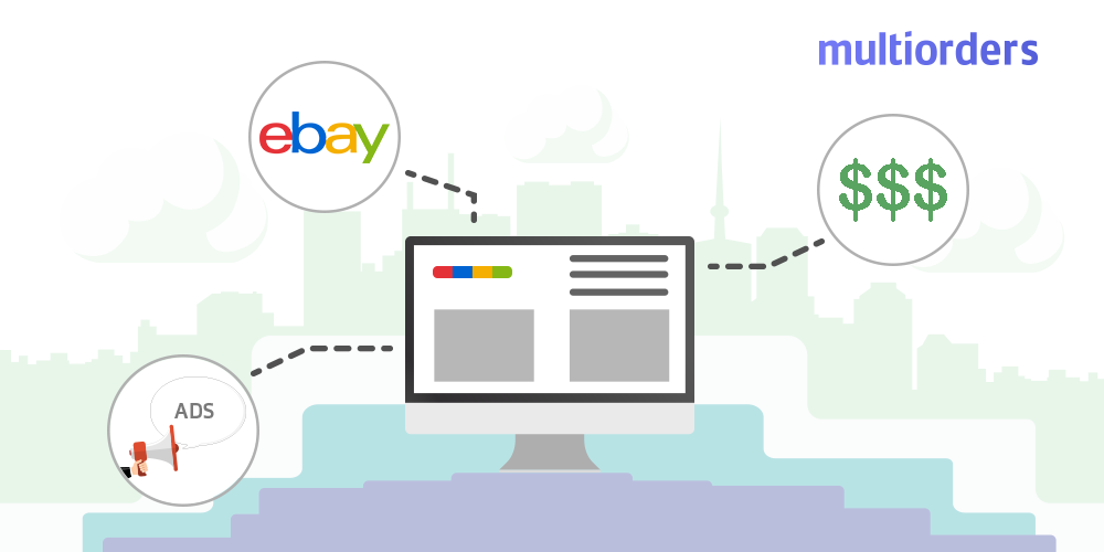 How To Advertise on eBay Multiorders