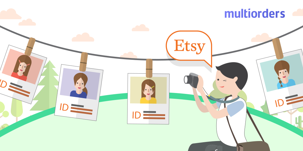 Why Does Etsy Need Photo ID? Multiorders