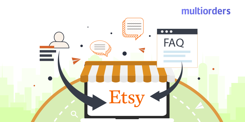 How To Add Frequently Asked Questions on Etsy Multiorders