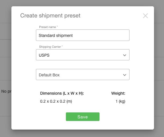 shipment preset